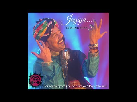 Jogiya | Mame Khan | Official Music Video