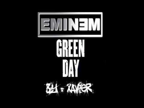 Eminem Ft Green Day  21 Guns Remix    Xavier
