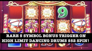HIGH LIMIT DANCING DRUMS $52 SPIN RARE 5 SYMBOL BONUS TRIGGER  (5) HANDPAYS  ~ ECHO FORTUNES MAX BET