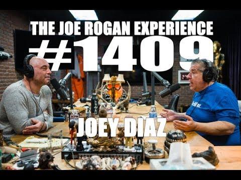 Joe Rogan Experience #1409 - Joey Diaz
