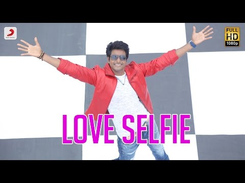 Remo - Love Selfie Telugu Video |...