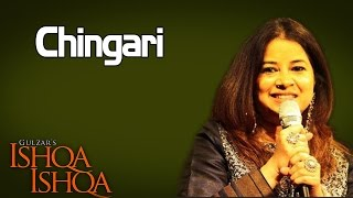Chingari | Rekha Bhardwaj  ( Album: Ishqa Ishqa )