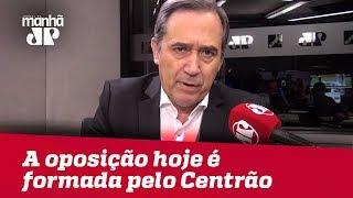 A oposição hoje é formada pelo Centrão | #MarcoAntonioVilla