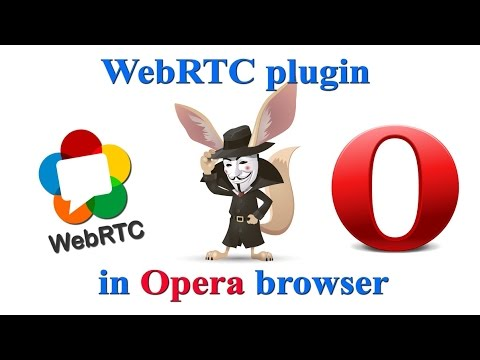 Disable WebRTC in Opera browser