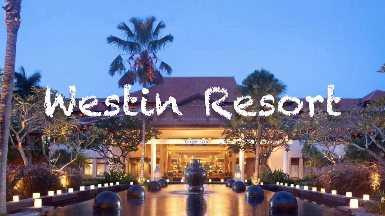 Westin Resort Nusa Dua Bali Youtube