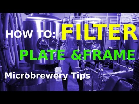 FILTER BEER! How To: Microbrewery 10 Bbls
