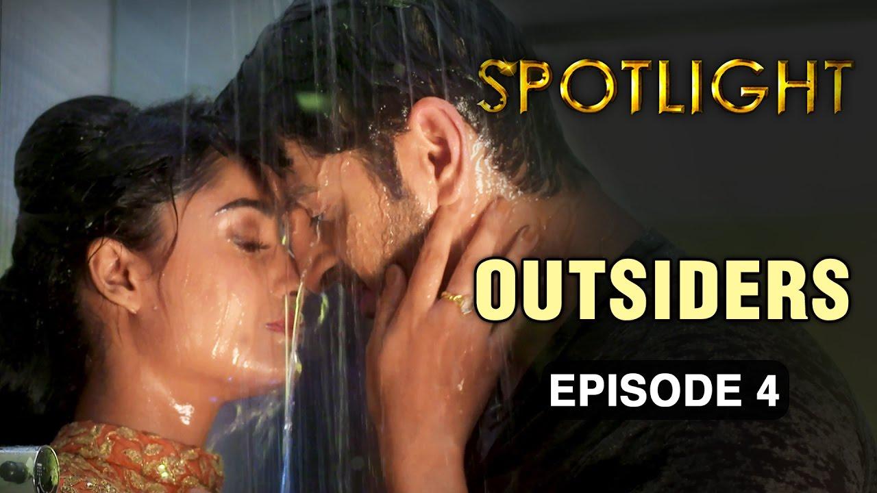 Spotlight | Episode 4 - 'Outsiders' | Tridha Choudhury | A Web Series By  Vikram Bhatt