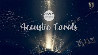 CDCLC - ACOUSTIC CAROLS December 2020