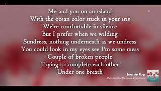 Martin Garrix ft Macklemore & Patrick Stump |  Summer Days | Lyrics