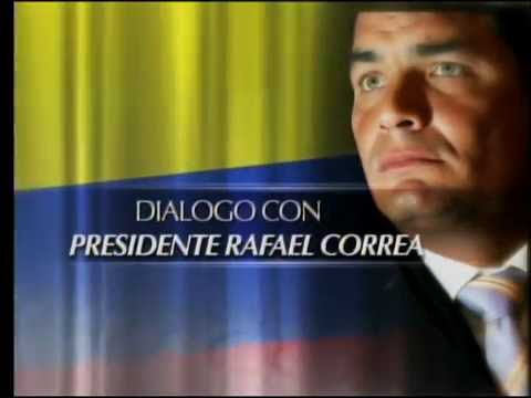 Diálogo con el presidente Rafael Correa