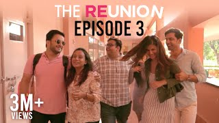The Reunion - The Reunion | Original Series | Episode 3 | Back To School | The Zoom Studios