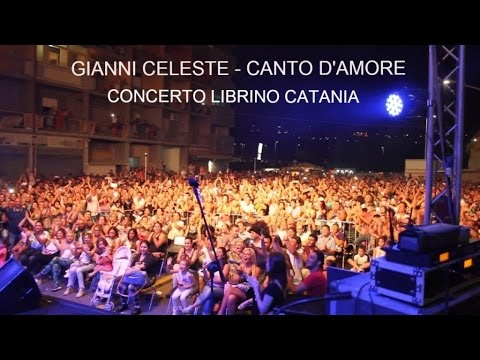 Gianni Celeste - Canto D'Amore: Concerto Librino Catania
