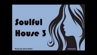 Soulful House 3