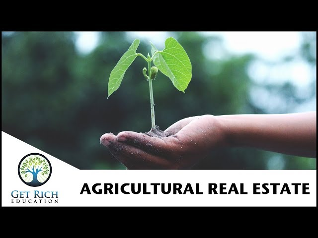 The Most Important Issue Of Our Time? Agricultural Real Estate Investing