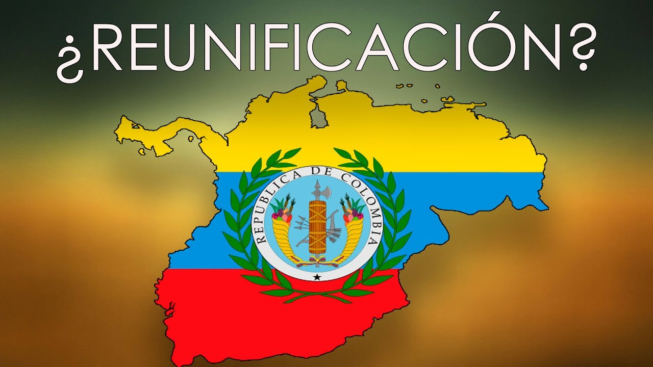 ¿Cómo Sería La Gran Colombia Re-unificada Hoy?