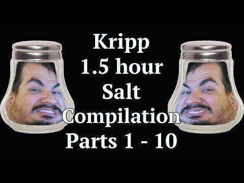 Kripp - 1.5 Hour Salt Compilation [Parts 1 - 10] - SuperSalt Me
