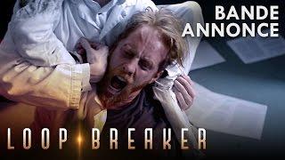 LOOP BREAKER Saison 1 - Bande Annonce
