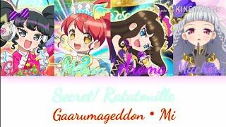 Secret! Ratatouille • Gaarumageddon Mi • Full Lyrics
