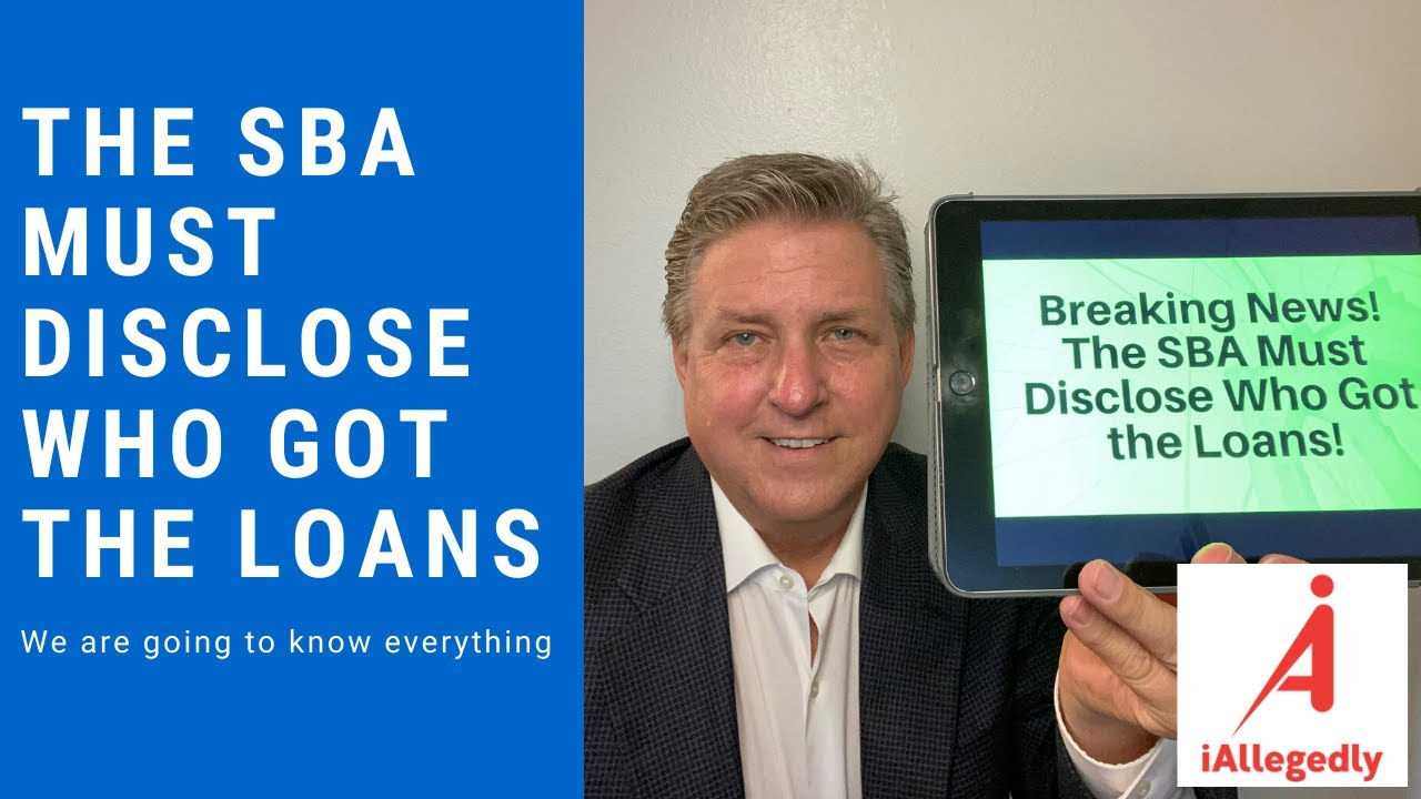 The SBA must disclose who got the loans. Breaking News!