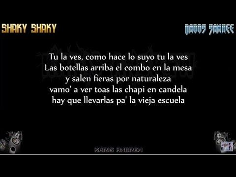 Shaky Shaky – Daddy Yankee (Letra)