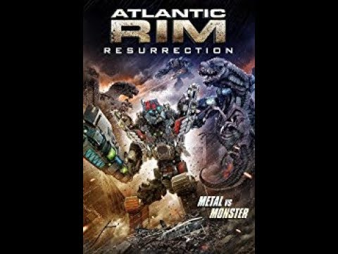Atlantic Rim Resurrection 2018 HD Quality