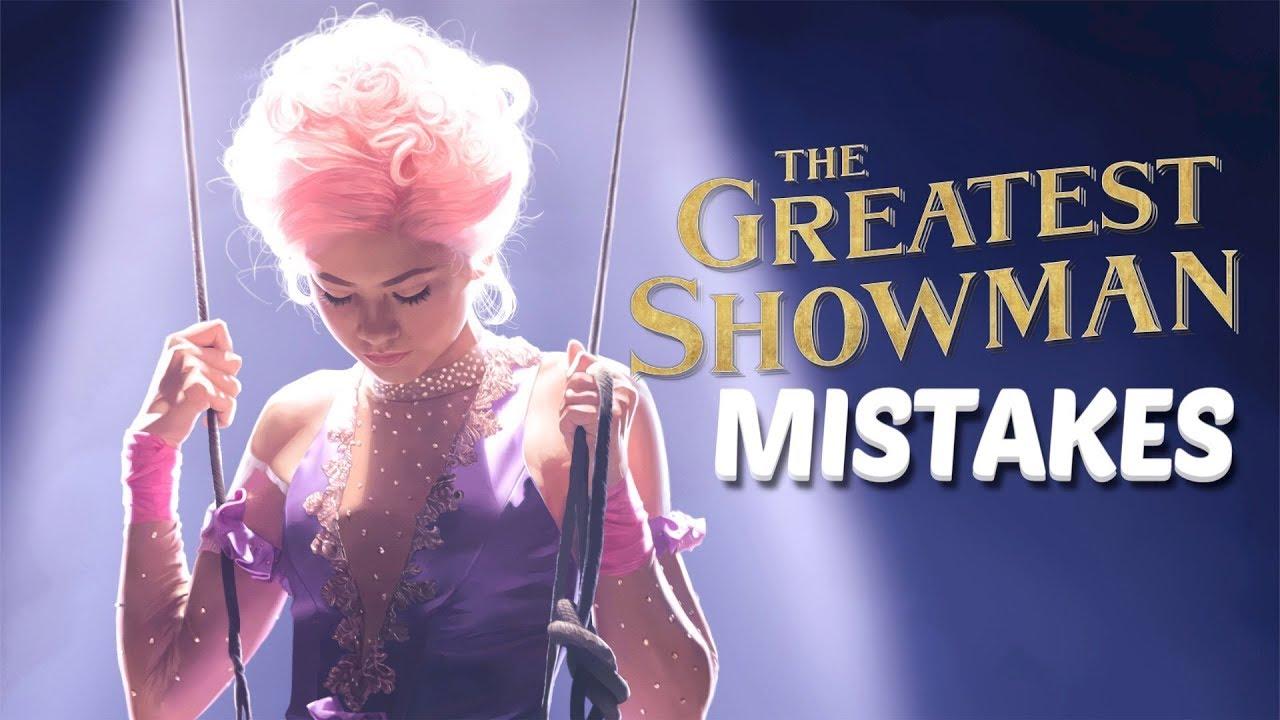 The Greatest Showman Movie Mistakes Biggest Goofs Fails
