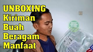 Unboxing Kiriman Buah Beragam Manfaat