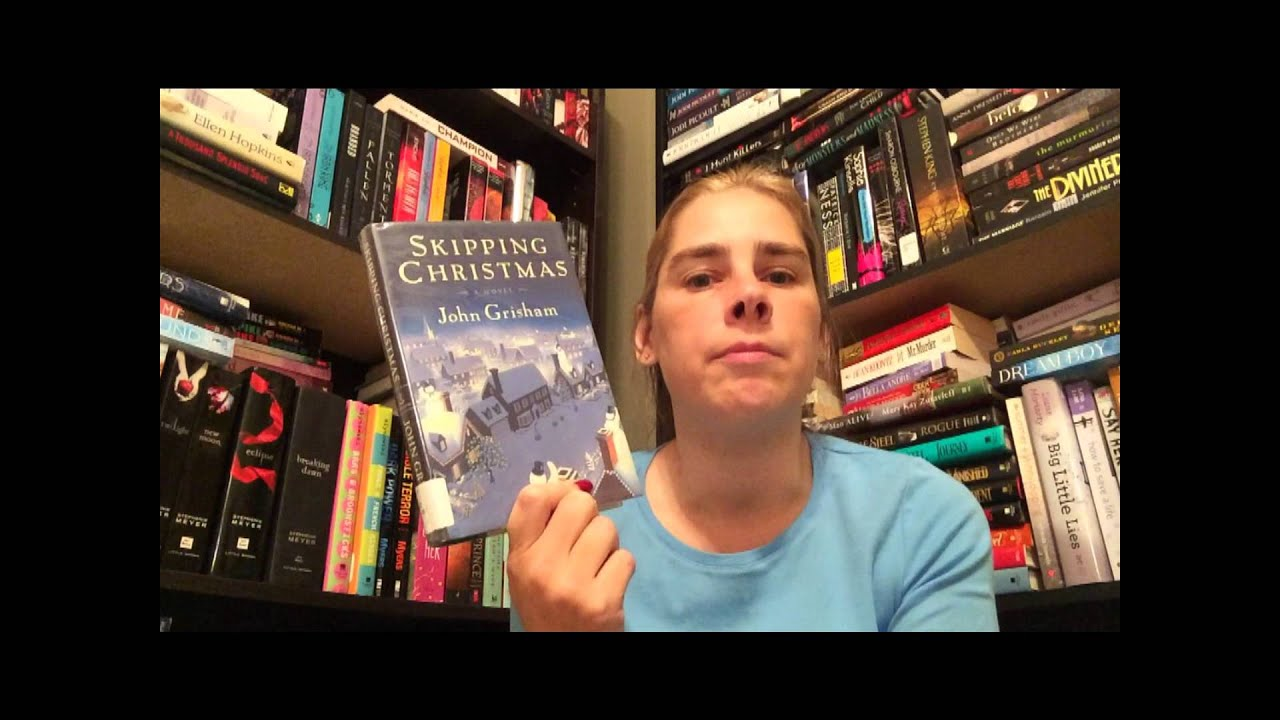 Book Review Skipping Christmas John Grisham - YouTube