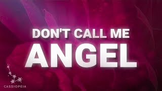 Gambar cover Ariana Grande, Miley Cyrus, Lana Del Rey – Don't Call Me Angel (Lyrics)