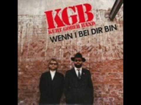 KGB Kurt Gober Band  Wenn I bei dir bin  AustroPop