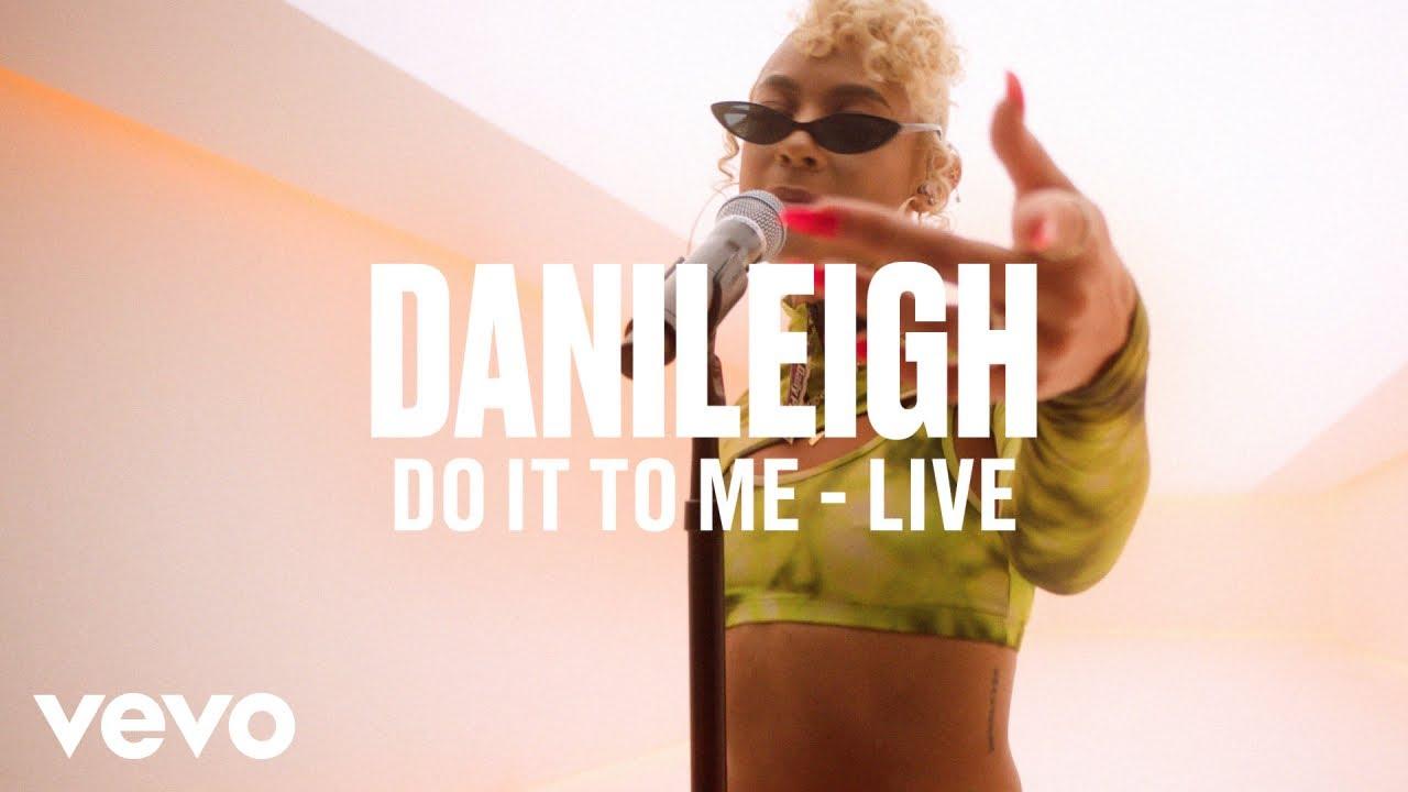 DaniLeigh — Do It To Me (Live) | Vevo DSCVR