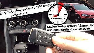 STOP Keyless Car Theft! 'New Car Security Everyone Should Have'