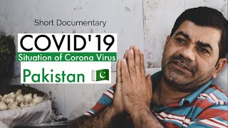 Situation of Corona Virus in Pakistan | COVID19 - Short Documentary.
