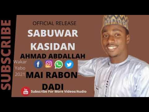 Download #sabuwar kasida#2021# AHMAD ABDL# MAI RABON DADI#