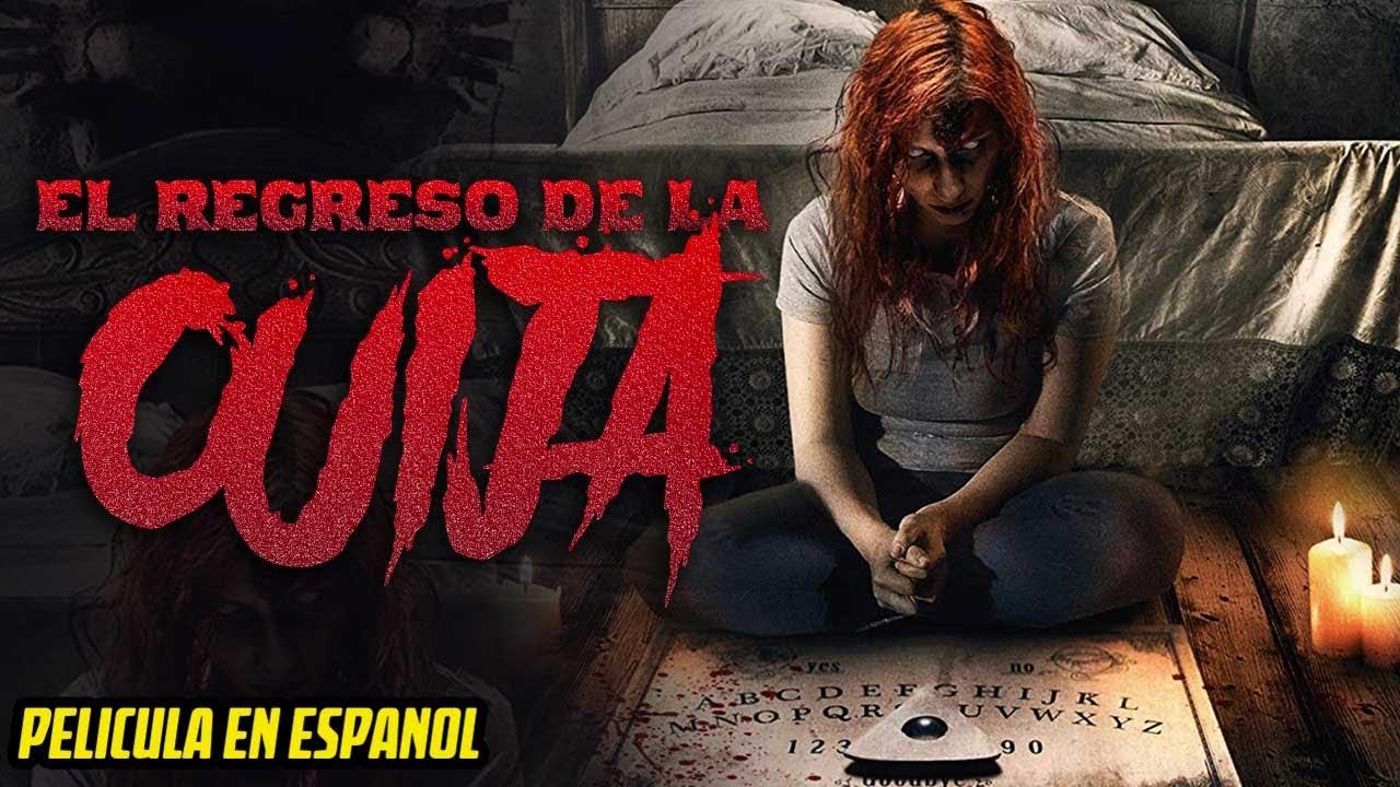 EL REGRESO DE LA OUIJA | PELICULA DE TERROR EN ESPANOL LATINO