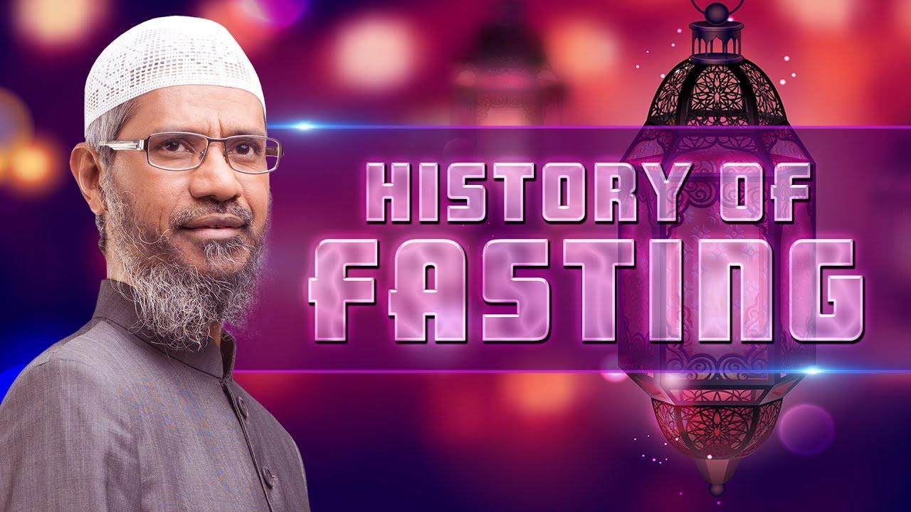 History of Fasting - Dr Zakir Naik