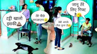 जानू तेरे लिए गिफ्ट है😘😘   गु खालों इसका💩  Prank on Girlfriend  Dog Prank  Jash odesi pranks