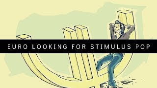 Euro looking for stimulus pop