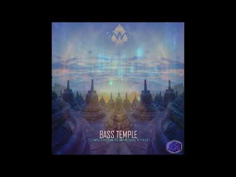 Bass Temple (Compiled by Dubnotic and Mystical Voyager) [Full Compilation]