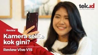 Review kamera selfie Vivo V15 kok gini?