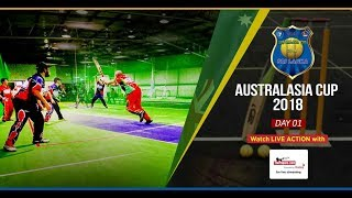 Australasia Cup 2018 – Day 1