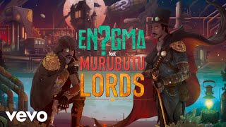 En?gma - Lords (feat. Murubutu)