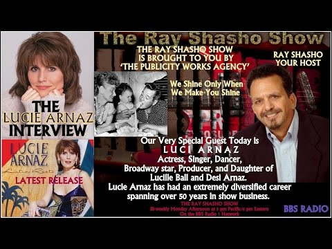 THE RAY SHASHO SHOW WELCOMES LUCIE ARNAZ