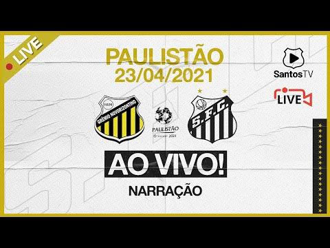 🔴 AO VIVO: NOVORIZONTINO x SANTOS | PAULISTÃO (23/04/21)