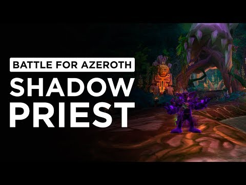Shadow Priest   WoW: Battle for Azeroth - Alpha [1st Pass]