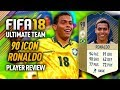 FIFA 18 R9 RONALDO (90) *ICON* PLAYER REVIEW! FIFA 18 ULTIMATE TEAM!