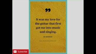 ed-sheeran---top-best-quotes-sayings