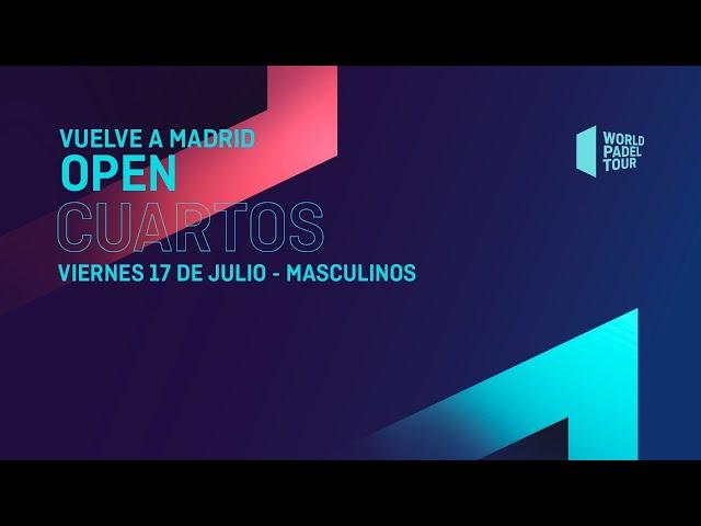 Cuartos de final Masculinos - Vuelve A Madrid Open 2020  - World Padel Tour - World Padel Tour