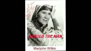 Marijohn Wilkin - Behold The Man