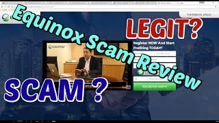 Equinox Scam Review, How to idenfity Scam Elements